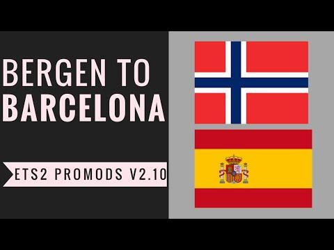 ETS2 Promods v2.10 Bergen-Barcelona Uncut