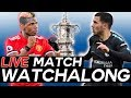 🔴 MANCHESTER UNITED Vs CHELSEA LIVE MATCH WATCHALONG STREAM - FA CUP FINAL 🔴