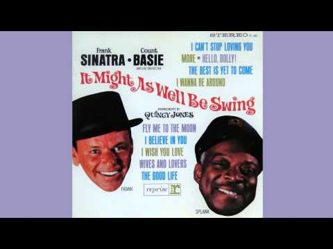 Fly Me To The Moon – Frank Sinatra and Count Basie