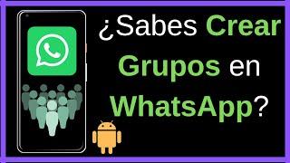 Como se crea un grupo en Whatsapp