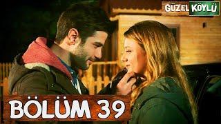 Güzel Köylü 39. Bölüm (Full HD)