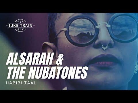 Habibi Taal - Alsarah & The Nubatones - Juke Train 106