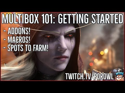 World Of Warcraft | Multibox 101 With Porowl | Starting Up Dual Boxing In Battle For Azeroth!