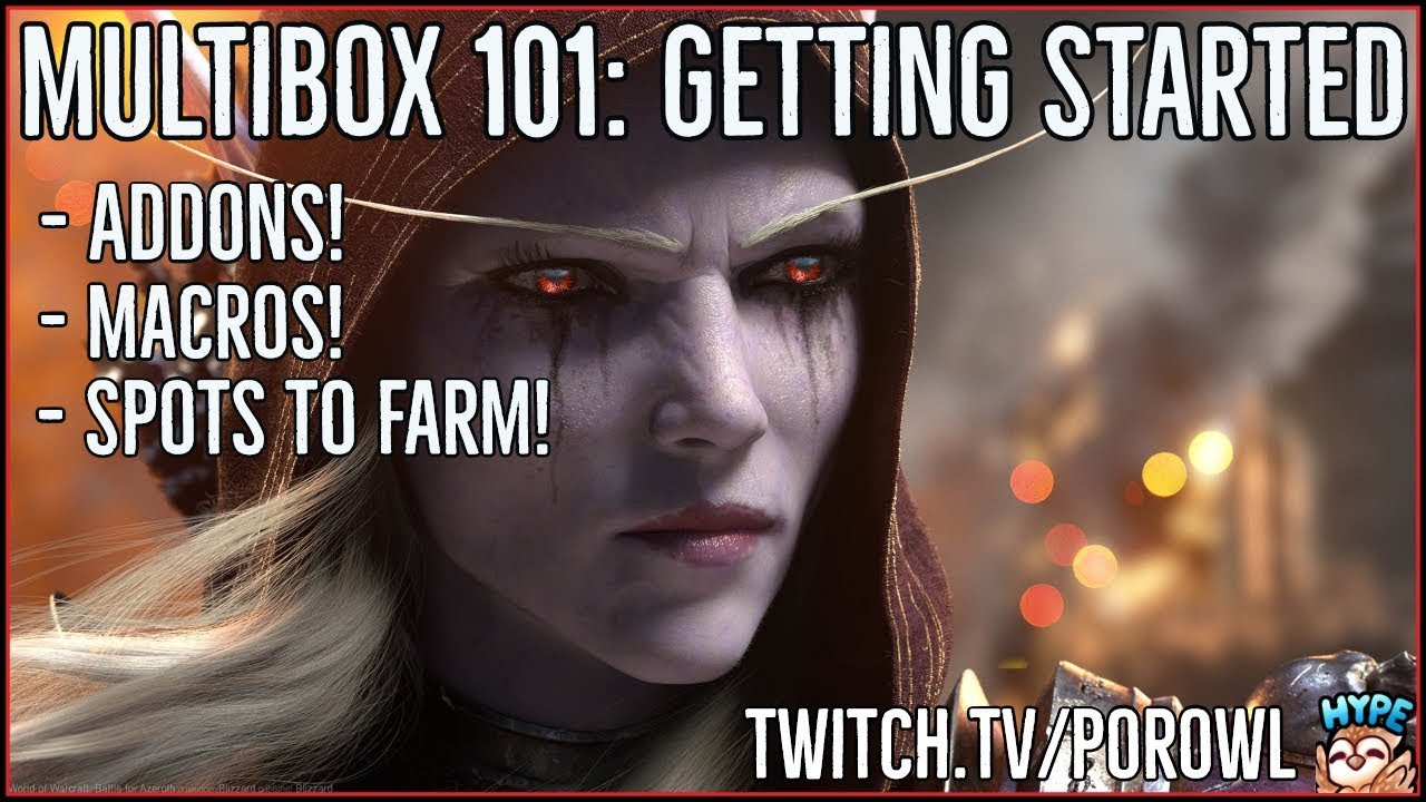World of Warcraft   Multibox 101 with Porowl   Starting up Dual Boxing in  Battle for Azeroth!
