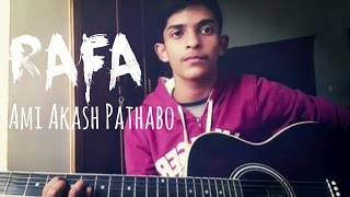 Ami Akash Pathabo - Rafa   Acoustic...