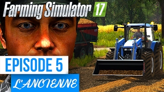 Farming Simulator 17 | A l'ancienne | Episode 5 | Les Patates !