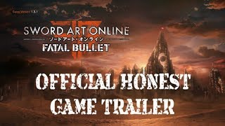 Sword Art Online: Fatal Bullet Official Honest Game Review