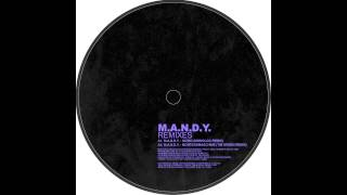 M.A.N.D.Y. - Obssesed (Guti Remix)