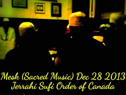 HiMY SYeD -- Mesk (Sacred Music), Jerrahi Sufi Order of Canada, Toronto, Saturday December 28 2013