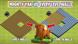 MIGHTY YAK Vs EVERY LEVEL WALLS | Townhall 14 Update | Clash of clans