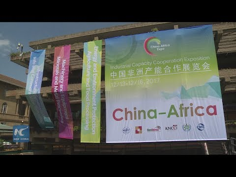 China Africa Industrial Capacity Cooperation Expo calls for robust bilateral trade