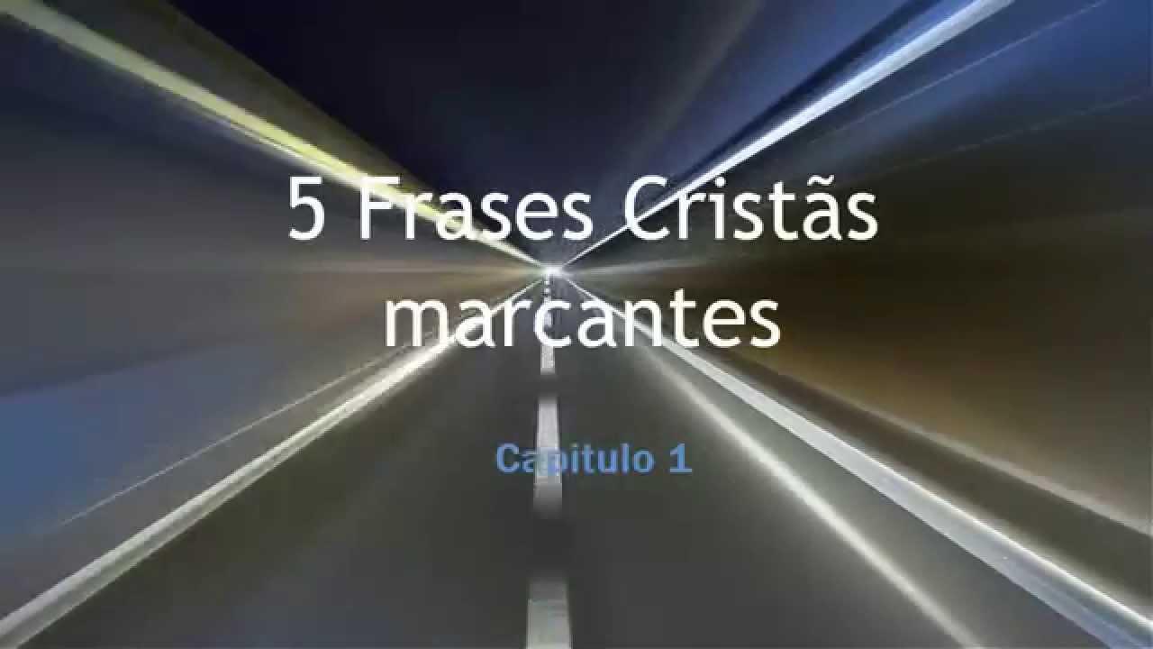 Os Pensadores Cristãos 5 Frases Cristãs Marcantes Capítulo 1