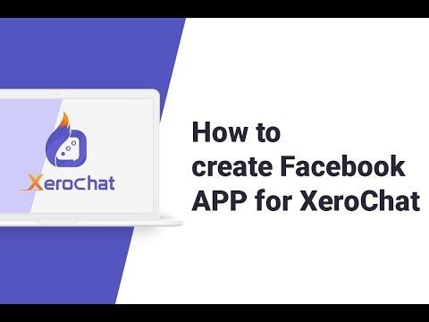 how-to-create-facebook-app-for-xerochat