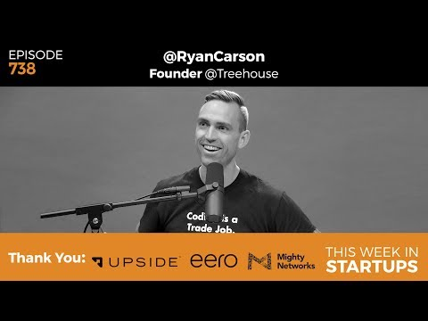 "E738: Treehouse & Ryan Carson teach coding for ""0 to job-ready,"" apprenticeships to close talent gap"