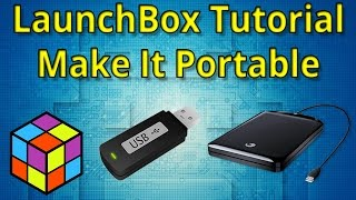 Make Your LaunchBox Portable On an External USB Drive - LaunchBox Tutorials