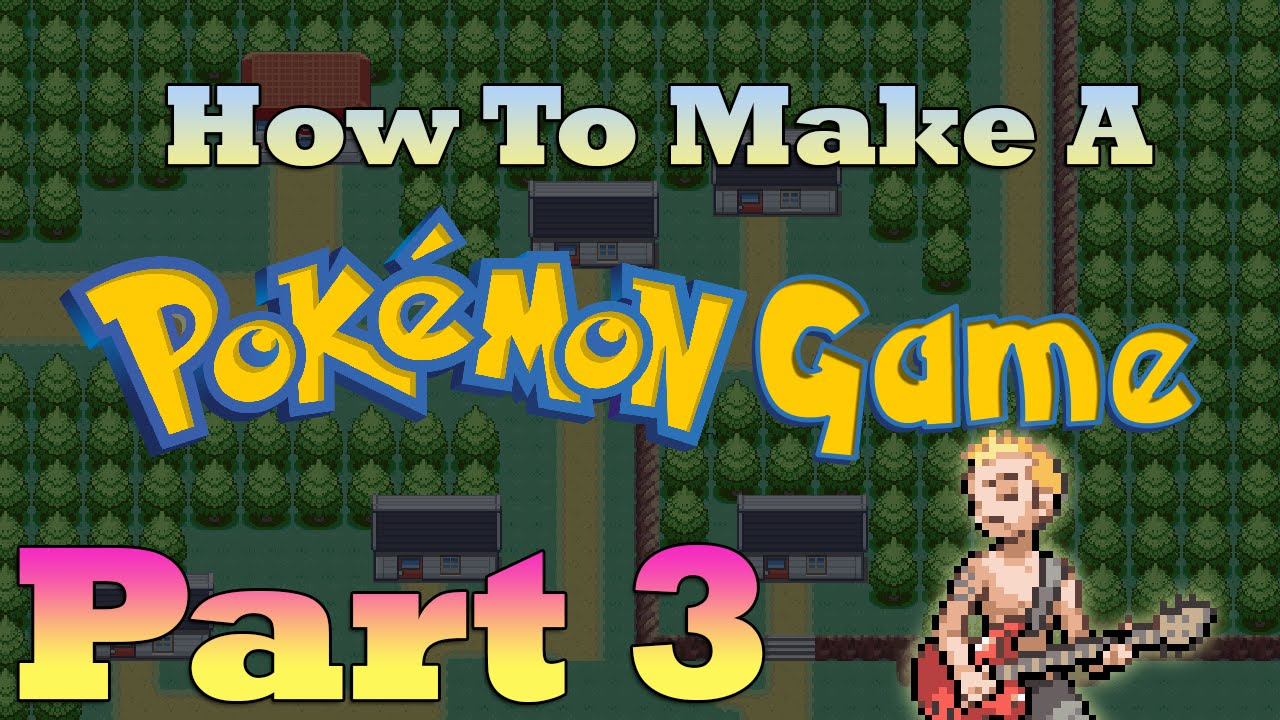 How To Make a Pokemon Game in RPG Maker - Part 3: Map Connections and  Importing Music