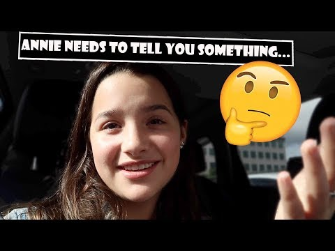 Annie Needs To Tell You Something... 🤔 (WK 386.3) | Bratayley
