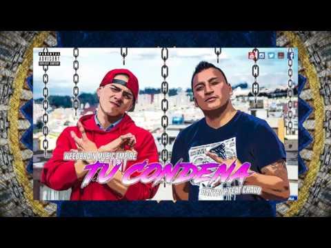 Weedbrain Music - Tu Condena feat Danyboy & Chavo