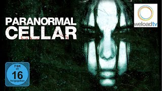 Paranormal Cellar (Horrorfilm | deutsch)
