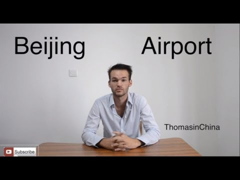 Study in China Episode 1 :Beijing  Airport, China