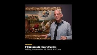 Lecture 1 - Introduction to History Painting