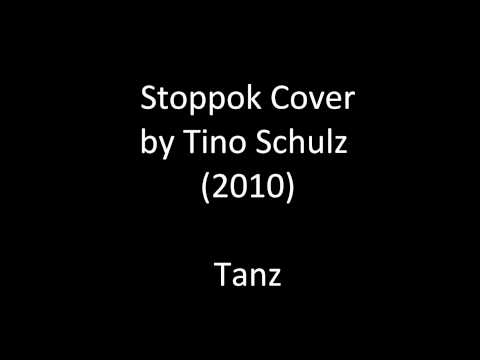 Stoppok Cover - Tanz by Tino Schulz (2010)