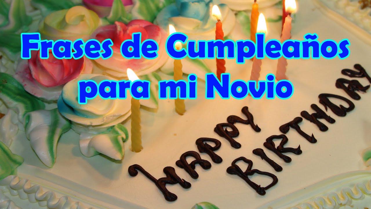 Mensagem De Feliz Aniversário Para Noivo: Frases De Feliz Cumpleaños Para Mi Novio