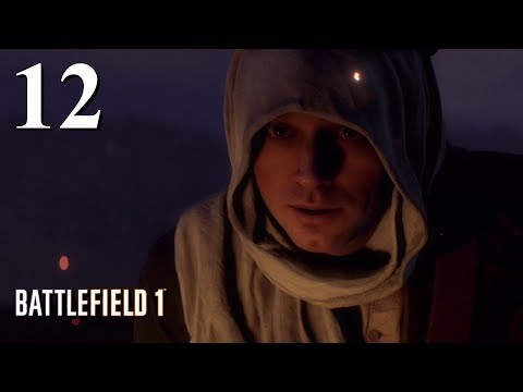 """Battlefield 1 #12 """"Through the desert on a horse with no name"""""""