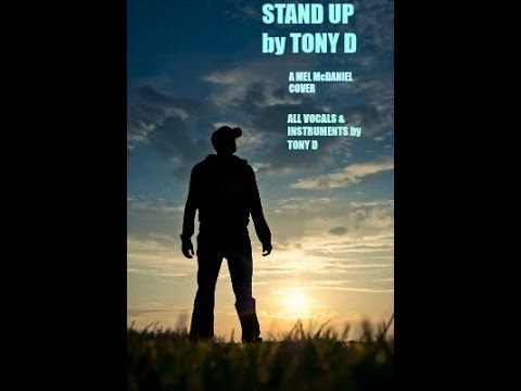(The Video) STAND UP by TONY D