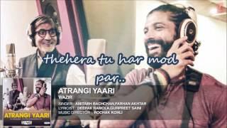 Atrangi Yaari full song lyrics - Wazir