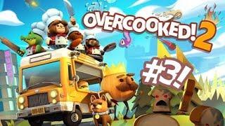 Overcooked 2 [] Part 3