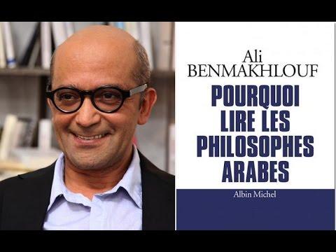 Pourquoi lire les philosophes arabes, Ali Benmakhlouf, 2015