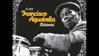 Guajira Candela - Francisco Aguabella