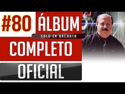 Marino #80 - Solo En Bachata [Album Completo Oficial]