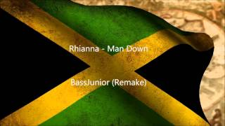 Video [Reggae] Rhianna - Man Down (BassJunior Remix) download MP3, 3GP, MP4, WEBM, AVI, FLV Agustus 2018