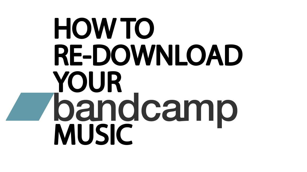 How to Redownload Your Bandcamp Music for Free 2018 | The DIY Musician Guide
