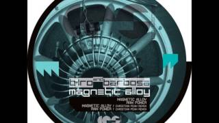 Bilro & Barbosa - Magnetic Alloy [CPSeries]