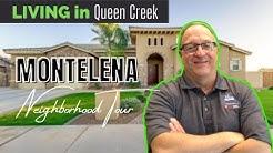 Montelena Queen Creek AZ; Queen Creek Neighborhoods