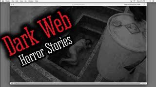 3 CREEPY True DARK WEB Horror Stories