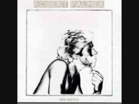 Robert Palmer - Can We Still Be Friends