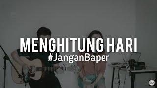 #JanganBaper Krisdayanti - Menghitung Hari (cover)
