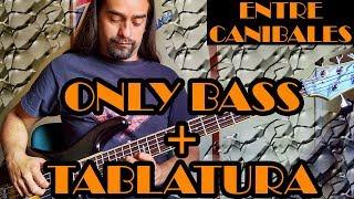 Entre Caníbales (versión de estudio) – Soda Stereo - Only Bass + Tablatura