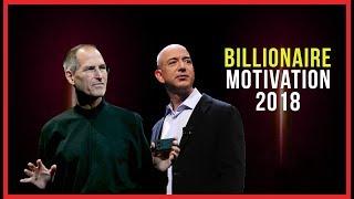 Billionaire Motivation - Steve Jobs, Richard Branson, Jeff Bezos 2018