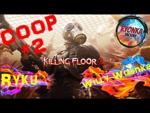 Killing Floor 2 : Coop avec Willy Woonka et Ryku : Paris Latino