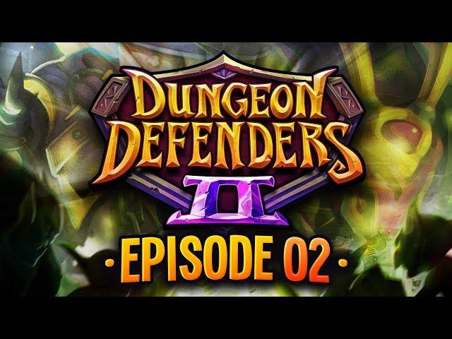 Dungeon Defenders 2 Ep 2 w/ TheKingNappy, ShadyPenguinn, TheHeatedMo & VegasJamie!