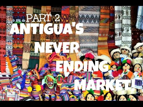 THINGS TO DO IN ANTIGUA, GUATEMALA | ANTIGUA MARKET!