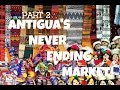 THE JOURNEY Part 2 | ANTIGUA MARKET | THINGS TO DO IN ANTIGUA, GUATEMALA!