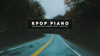 20 Songs Piano Kpop Ballad | Relaxing Piano Music Collection