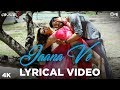Jaana Ve Lyrical - Aksar 2 | Zareen Khan, Abhinav Shukla | Arijit Singh | Mithoon