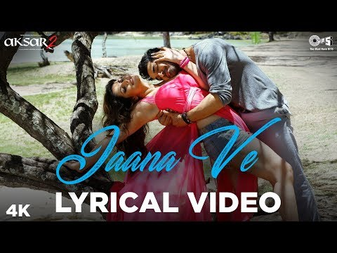 Jaana Ve Lyrical - Aksar 2 | Zareen Khan,...